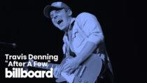 "Travis Denning's ""After A Few"" | Watch Now!"