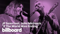 """JP Saxe's """"If The World Was Ending"""" feat. Julia Michaels 