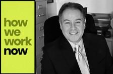 How We Work Now: Ed Keane Associates President Ed Keane