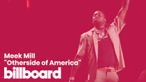 "Meek Mill's ""Otherside of America"" 