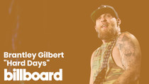 "Brantley Gilbert's ""Hard Days"" 