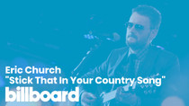 "Eric Church's ""Stick That In Your Country Song"" 