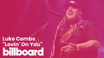 "Luke Combs' ""Lovin' On You"" 