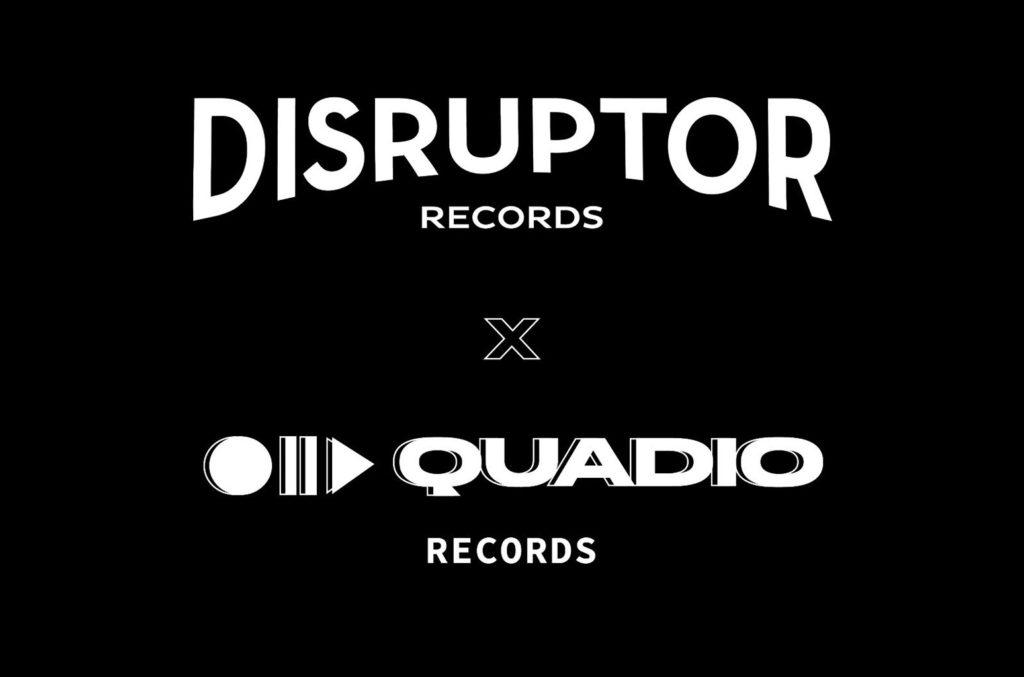 Disruptor Records Quadio Records