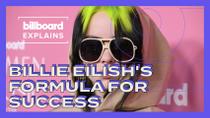 Billboard Explains: Billie Eilish's Formula For Success