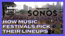 Billboard Explains: How Music Festivals Pick Their Lineups
