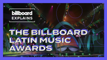 Billboard Explains: The Billboard Latin Music Awards