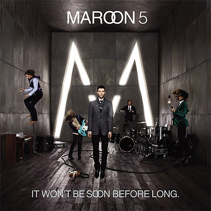22may2007-maroon5-it-wont-be-soon-before-long-430