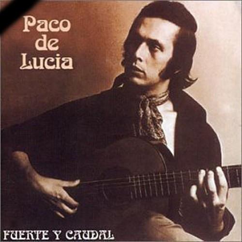 Paco de Lucia, Fuente y Caudal