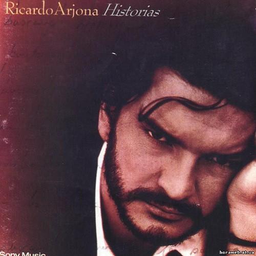 Ricardo Arjona, Historias