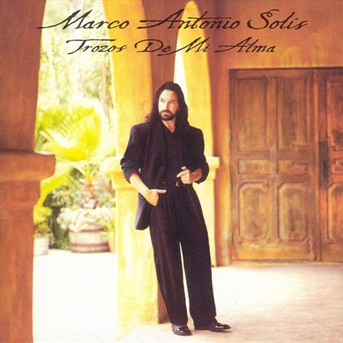 Marco Antonio Solis, 'Trozos de mi Alma'