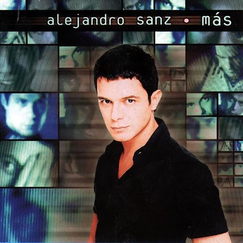 Alejandro Sanz, 'Mas'