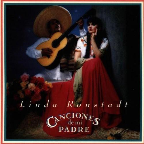 Linda Rondstadt, 'Canciones de mi Padre'