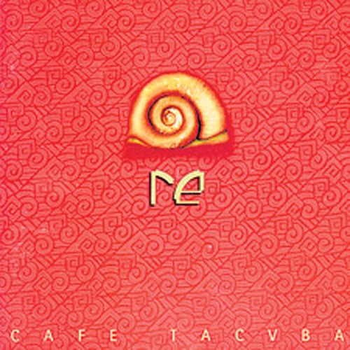 Cafe Tacuba, 'Re'