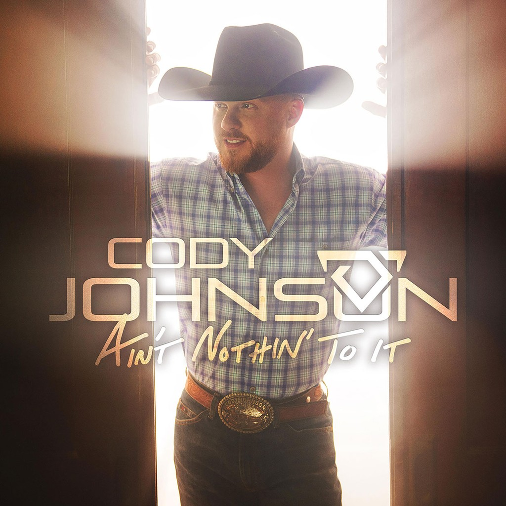 Cody Johnson, 'Ain't Nothin' to It'