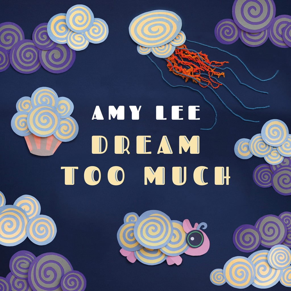 'Dream Too Much' by Amy Lee