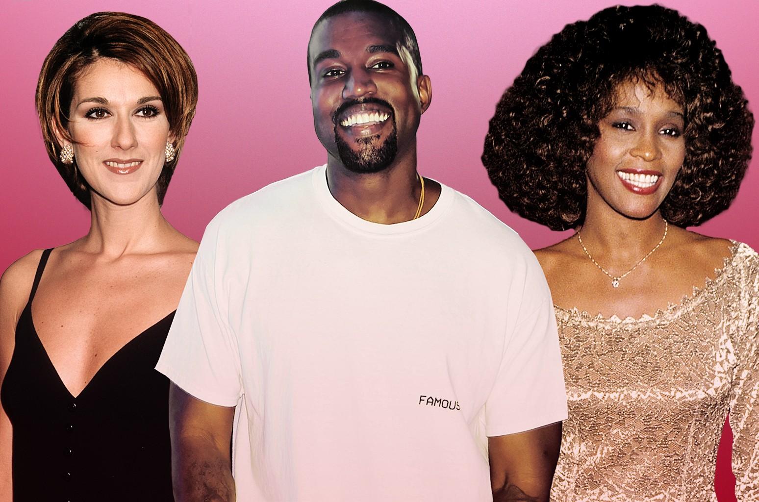 Celine Dion, Kanye West & Whitney Houston