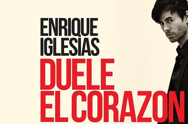 Enrique Iglesias Duele El Corazon 2016