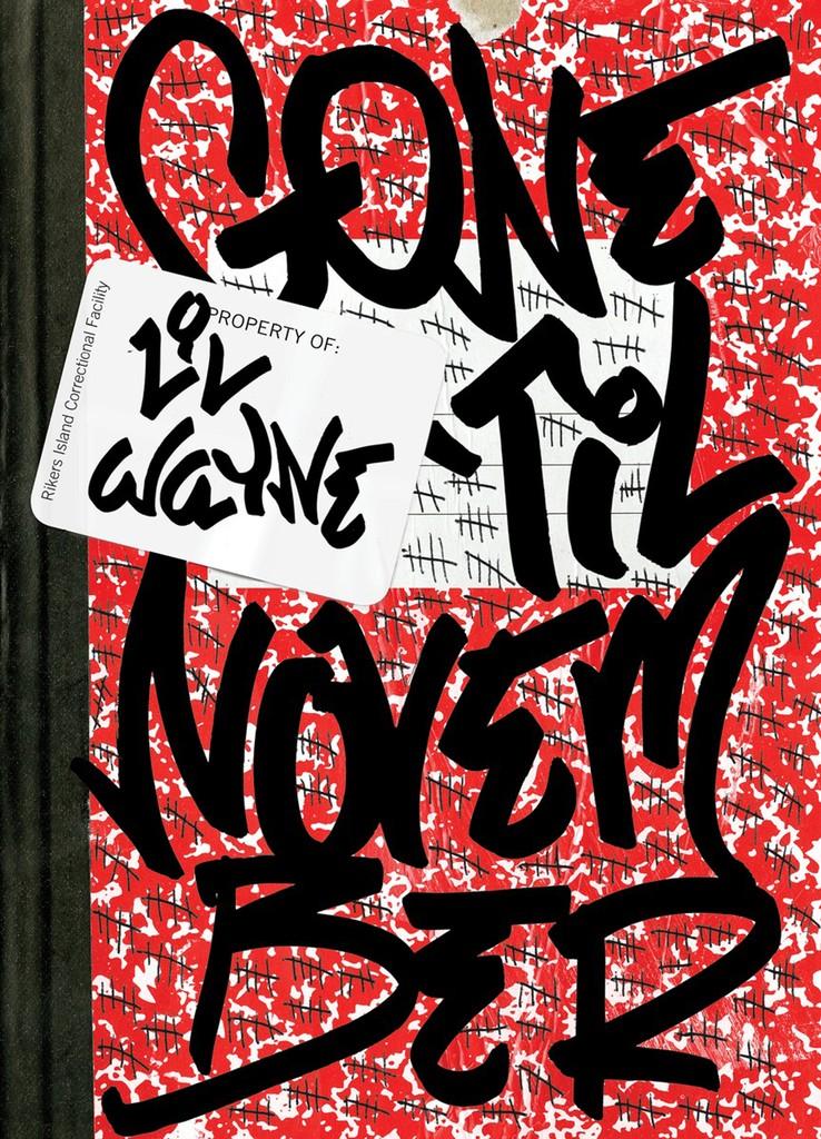 'Gone 'Til November' by Lil Wayne