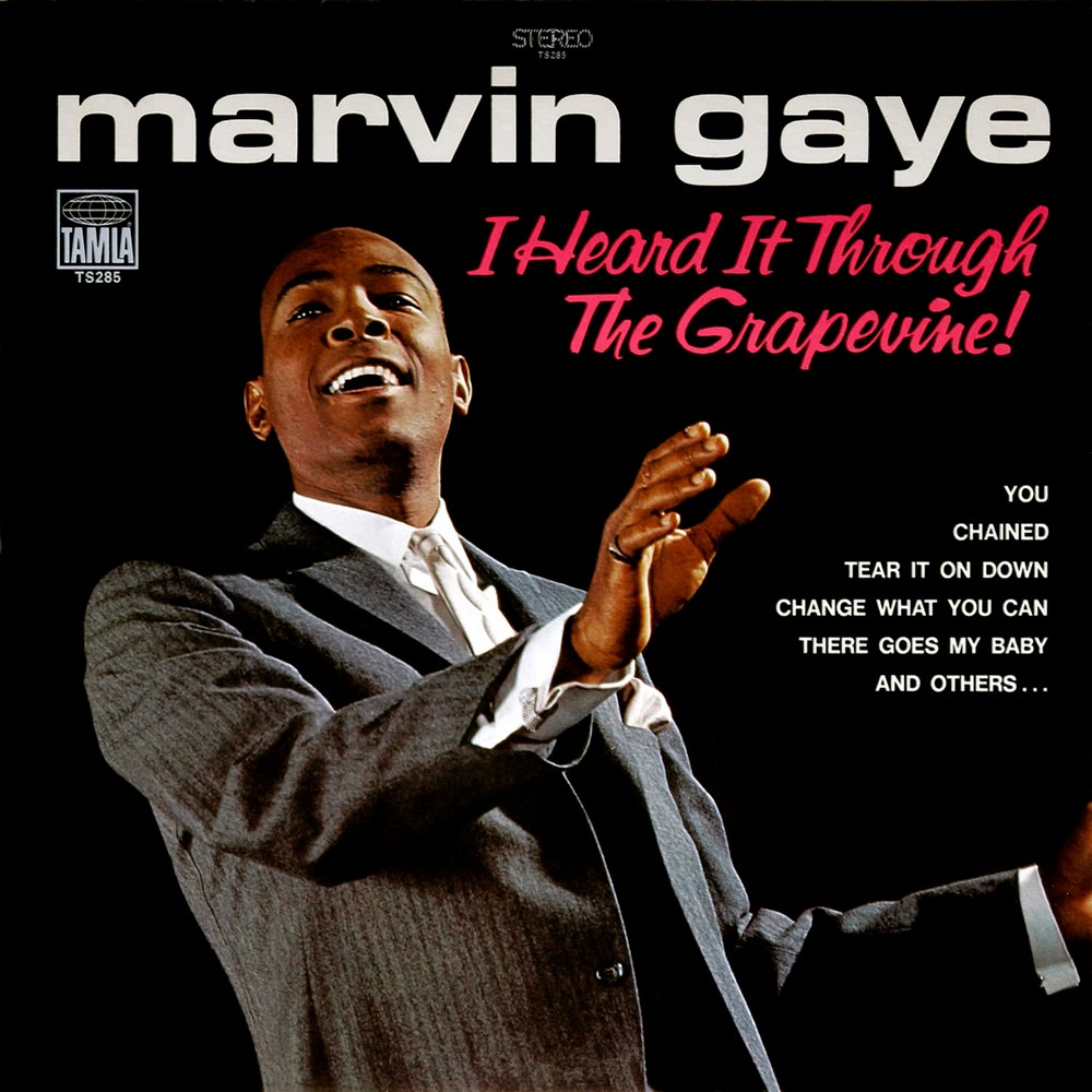 """I Heard It Through the Grapevine,"" Marvin Gaye"