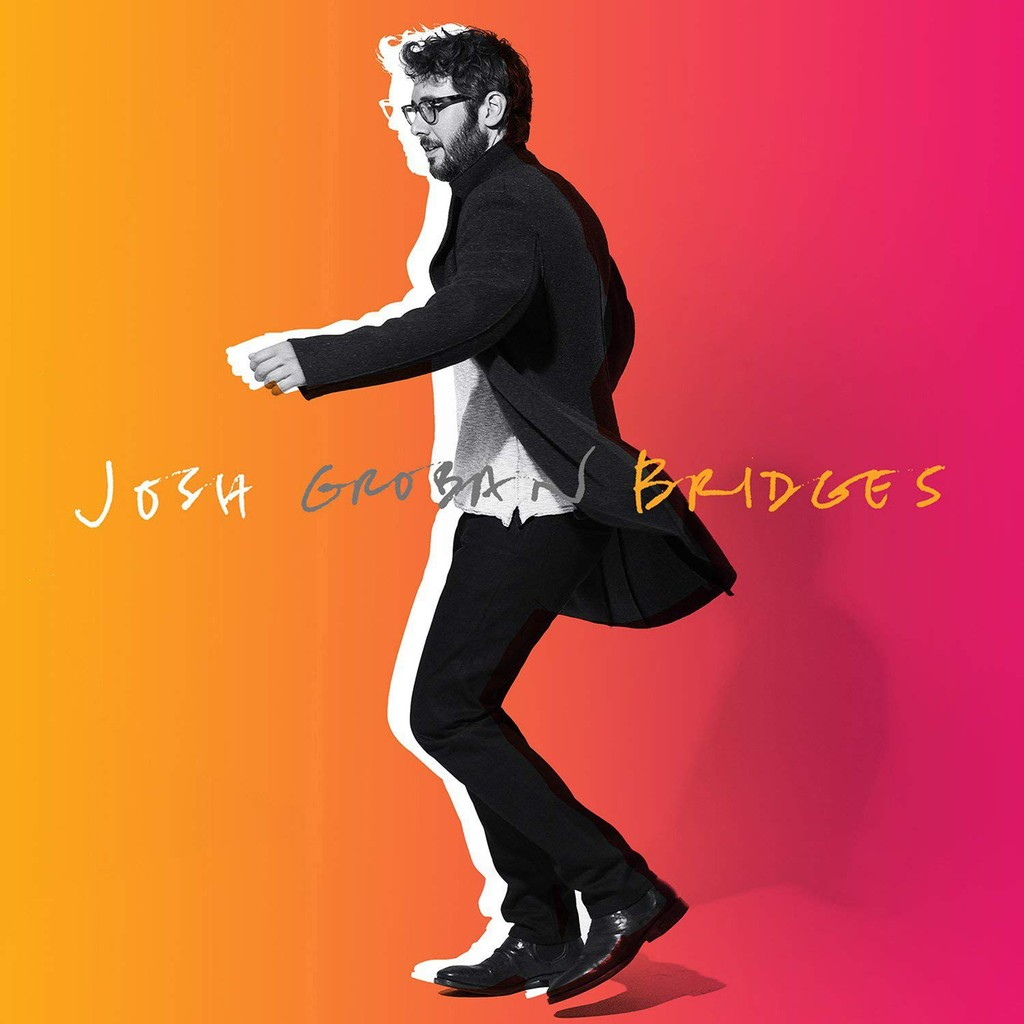 Josh Groban, 'Bridges'