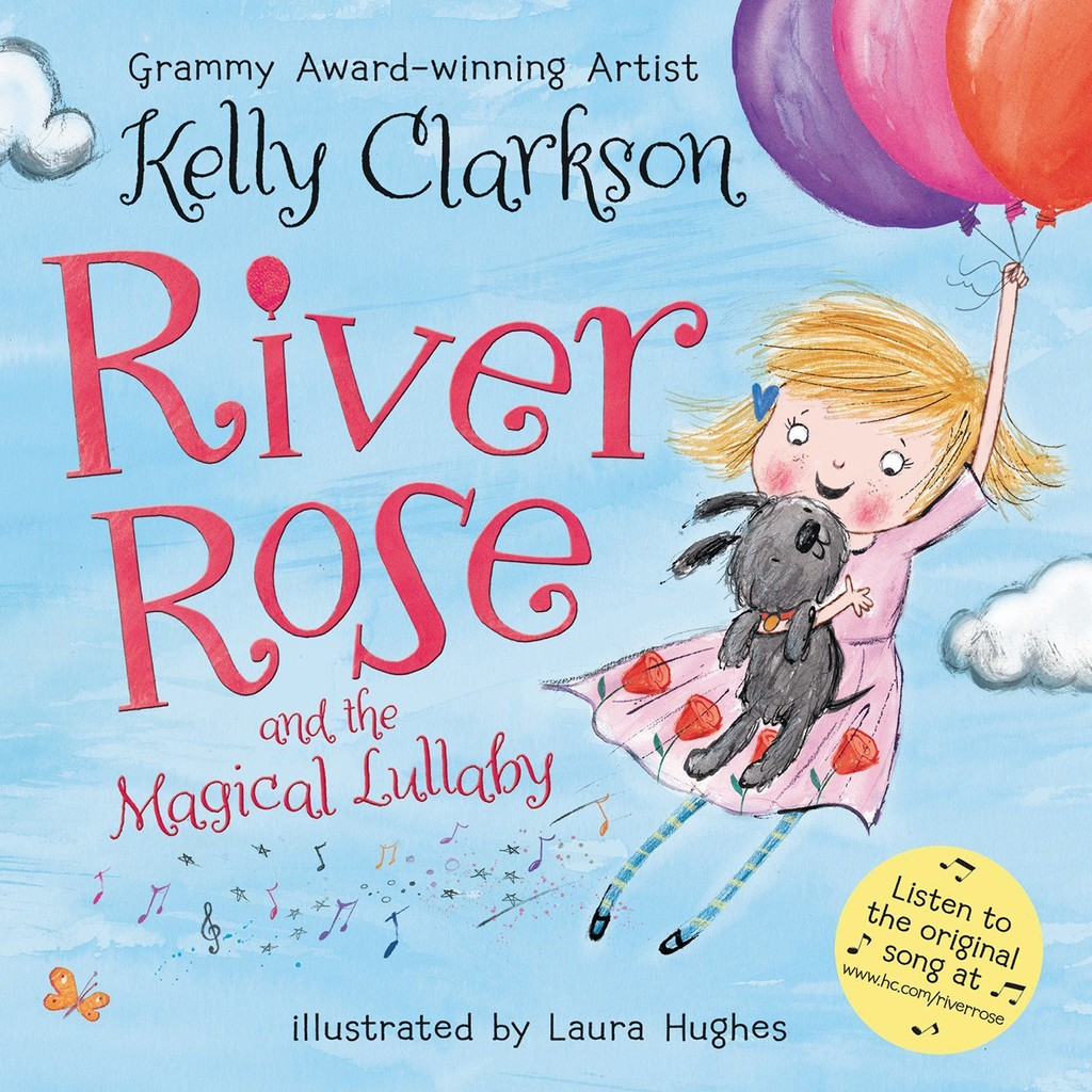 'River Rose and the Magical Lullaby' by Kelly Clarkson
