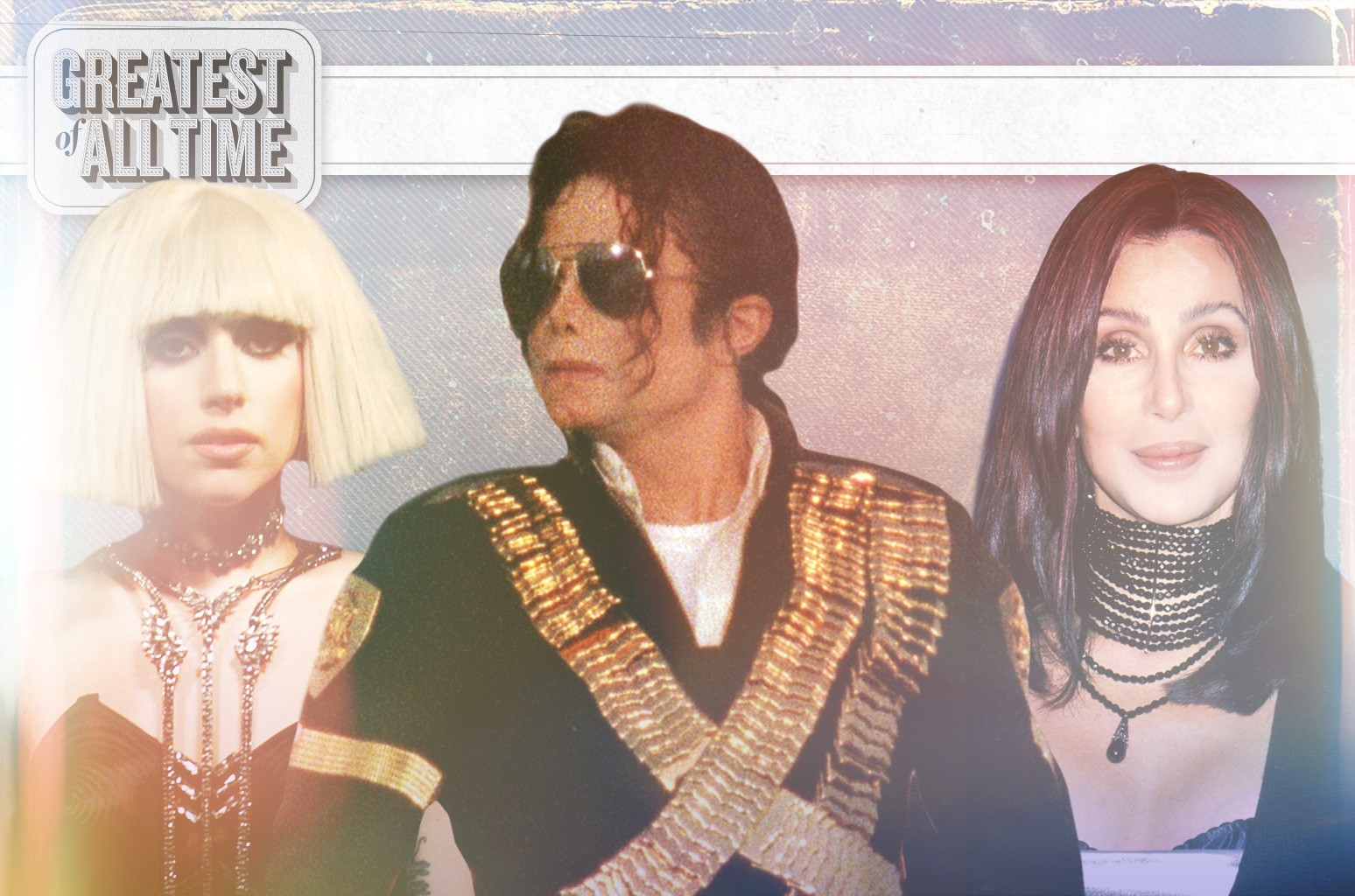 Lady Gaga, Michael Jackson & Cher
