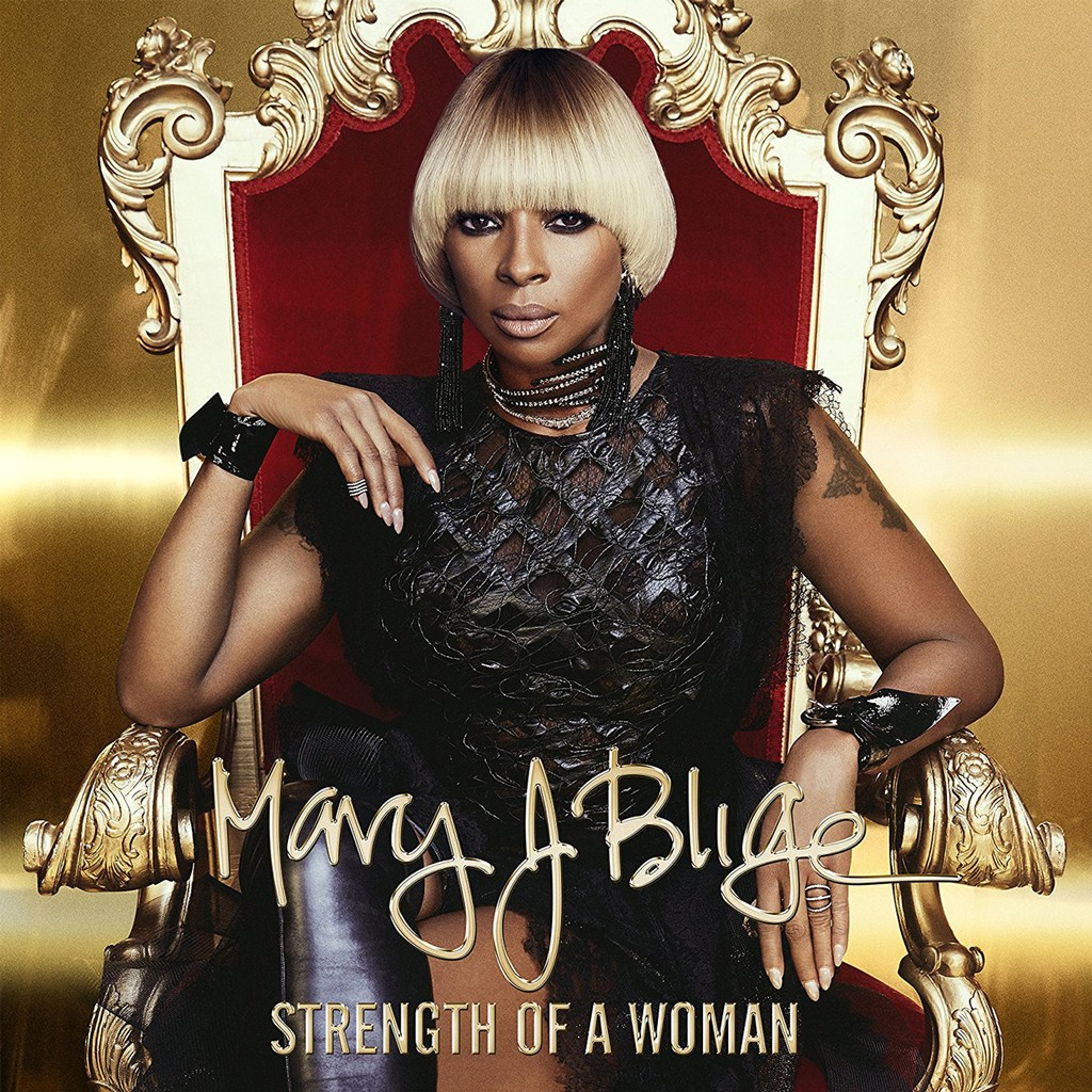 Mary J. Blige, 'Strength of a Woman'
