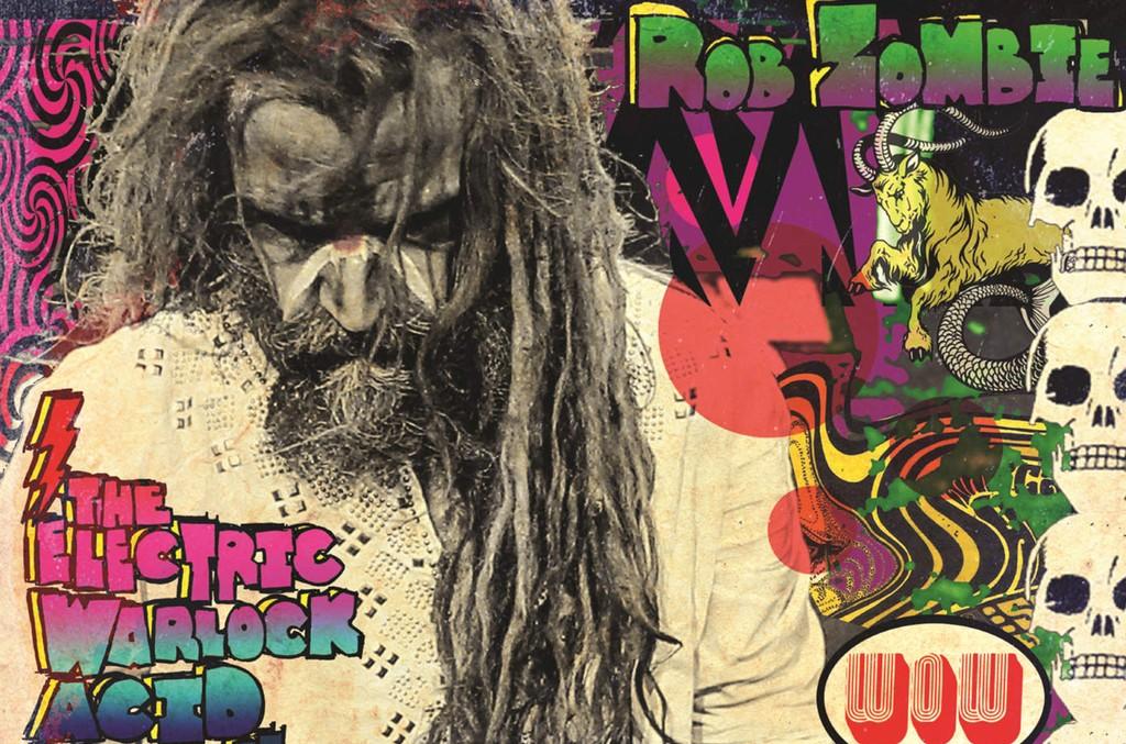 "Rob Zombie, ""The Electric Warlock Acid Witch Satanic Orgy Celebration Dispenser"""