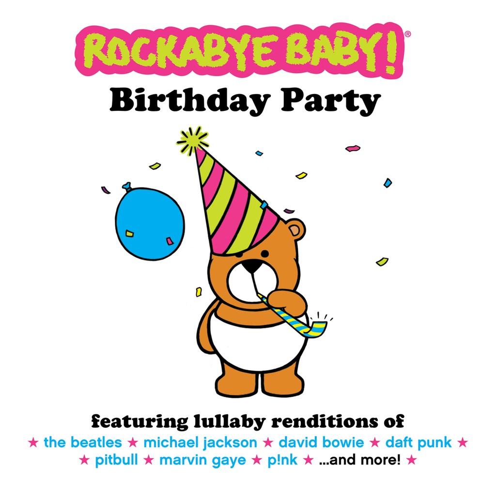 'Birthday Party' by Rockabye Baby