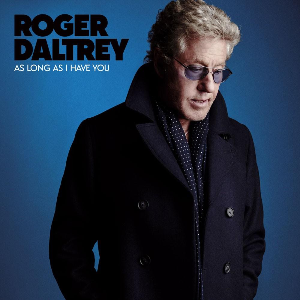 Roger Daltrey, 'As Long As I Have You'