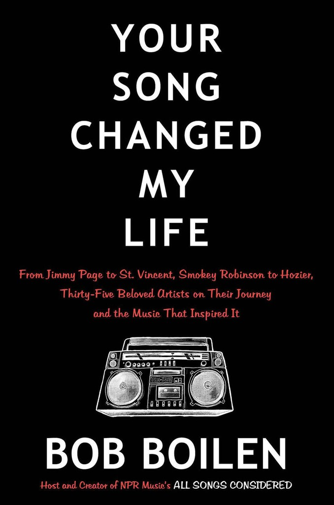 'Your Song Changed My Life' by Bob Boilen