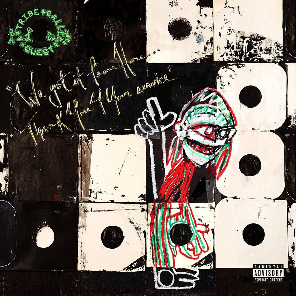 A Tribe Called Quest, We Got It From Here... Thank You 4 Your Service