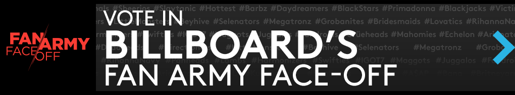 Vote in Billboard Fan Army Face-Off