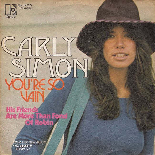 """""""You're So Vain"""" by Carly Simon"""