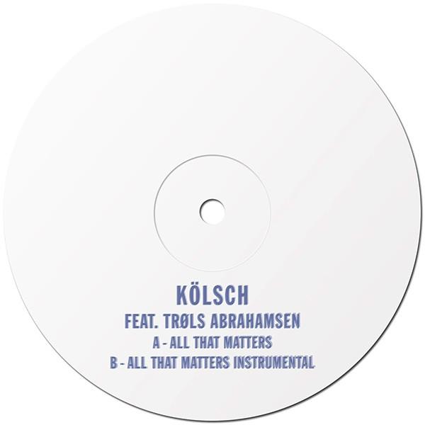 Kolsch, All That Matters