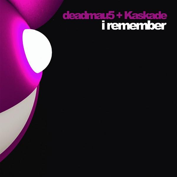 Deadmau5 and Kaskade, I Remember