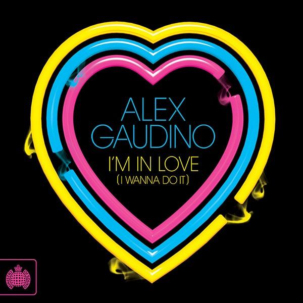Alex Gaudino, Im In Love