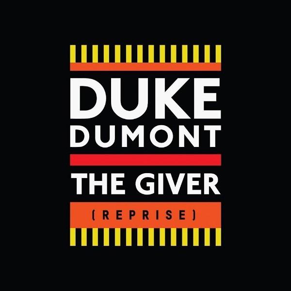Duke Dumont, The Giver