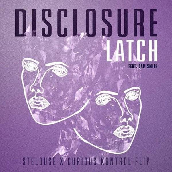 Disclosure ft. Sam Smith, Latch