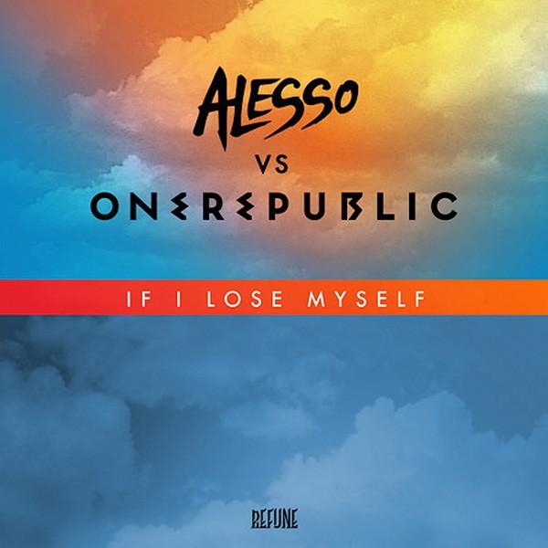 Alesso vs One Republic, If I Lose Myself