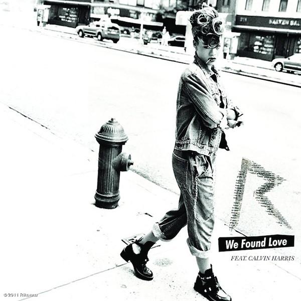 Rihanna ft. Calvin Harris, We Found Love