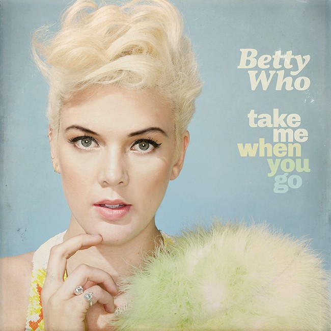 betty-who-take-me-when-you-go-2014-billboard-650x650