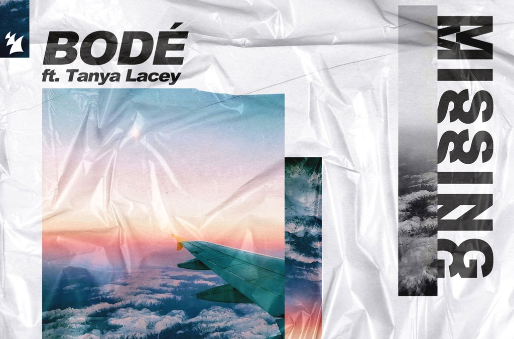 """BODÉ featuring Tanya Lacey, """"Missing"""""""