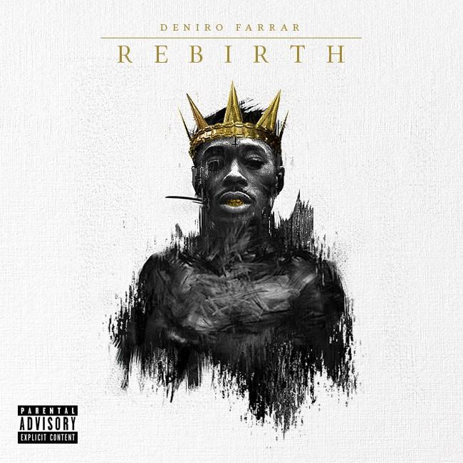 Deniro Farrar's Rebirth Album Cover