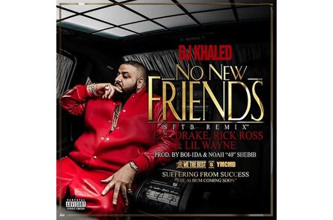 DJ Khaled - No New Friends