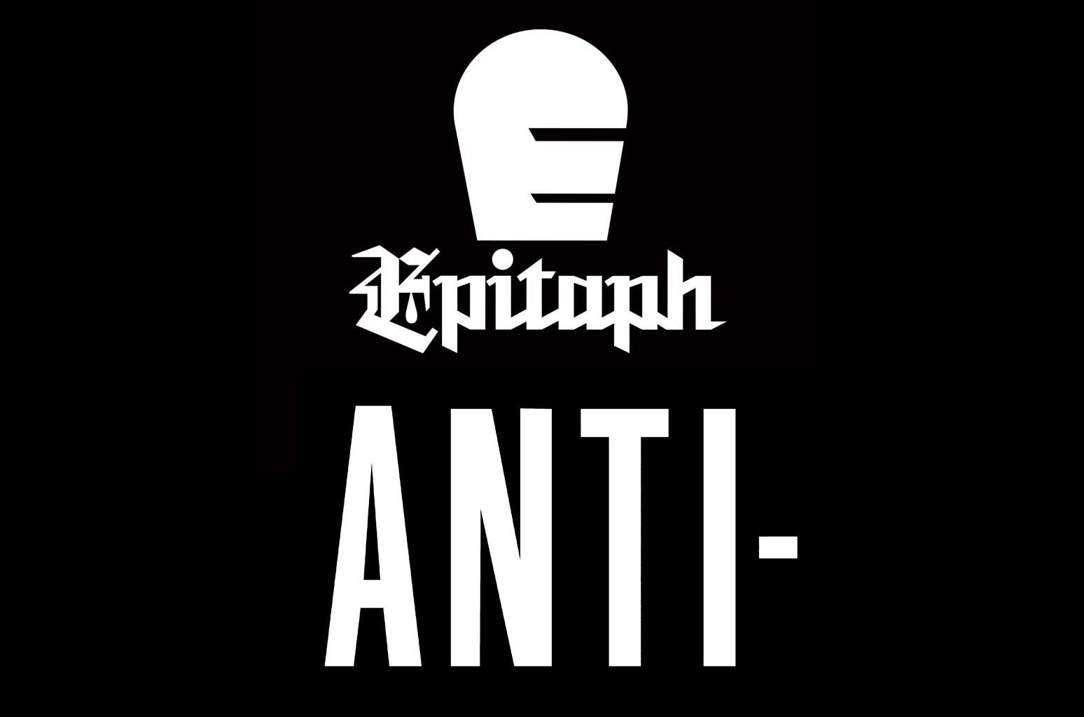 Epitaph Anti