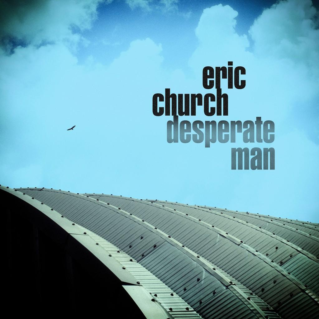 Eric Church, 'Desperate Man'