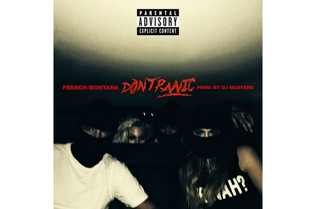 "French Montana featuring DJ Mustard with ""Don't Panic"""
