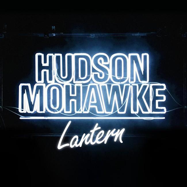 hudson mohawke lantern 2015